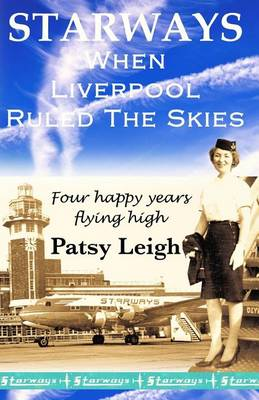 Starways: When Liverpool Ruled the Skies (Paperback)