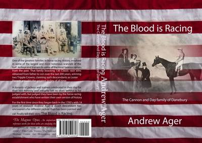 The Blood is Racing: The Cannon and Day Family of Danebury (Paperback)