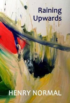 Raining Upwards (Paperback)