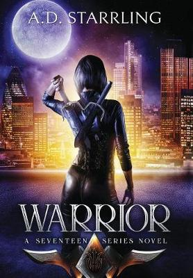 Warrior - Seventeen Series Novel 2 (Hardback)
