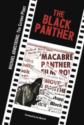 The Black Panther: Michael Armstrong: The Screen Plays (Paperback)