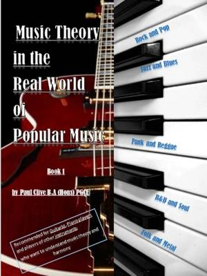 Music Theory in the Real World of Popular Music: Rock, Pop, Jazz, Folk & Blues, Funk Modern Approach to Music Theory (Paperback)