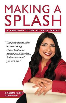 Making a Splash: A Personal Guide to Networking (Paperback)