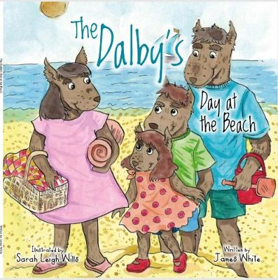 The The Dalby's Day at the Beach 2019 - The Dalby's 4 (Paperback)