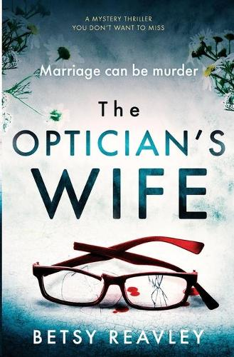 The Optician's Wife (Paperback)