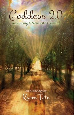 Goddess 2.0: Advancing a New Path Forward (Paperback)