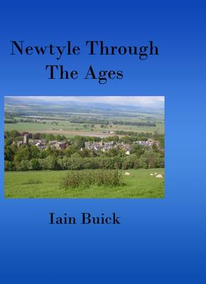 Newtyle Through the Ages (Paperback)