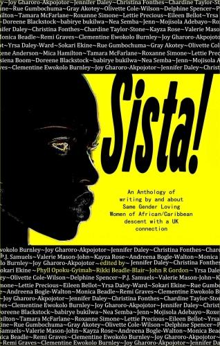 Sista!: An anthology of writing by same gender loving women of African/Caribbean descent with a UK connection (Paperback)