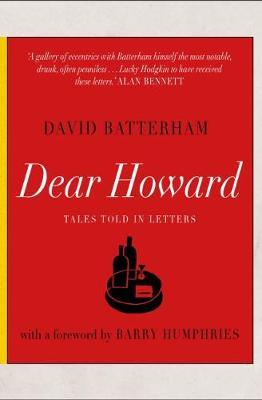 Dear Howard: Tales told in letters (Hardback)