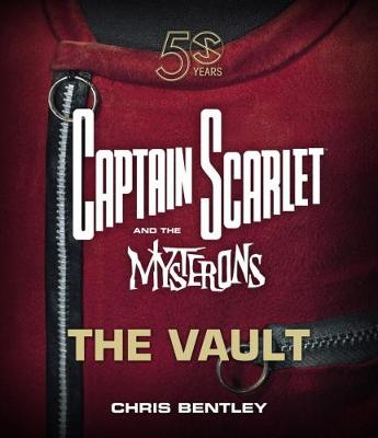 Captain Scarlet and the Mysterons: The Vault (Hardback)