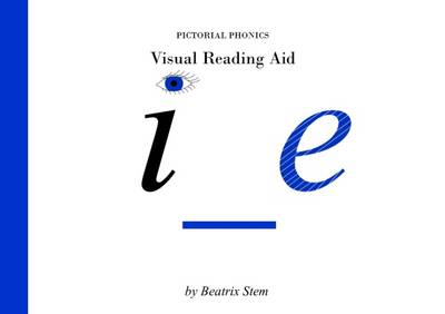 "Visual Reading Aid ""i_e"" - Pictorial Phonics 1 (Hardback)"