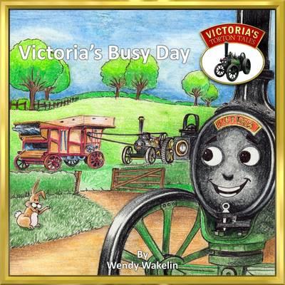 Victoria's Busy Day - Victoria's Torton Tales 1 (Paperback)