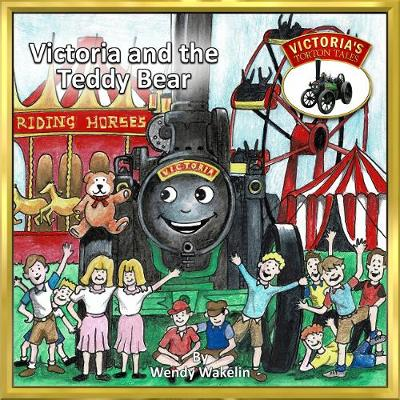 Victoria and the Teddy Bear - Victoria's Torton Tales 4 (Paperback)