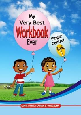 My Very Best Workbook Ever: Book 1: Finger Control (Paperback)