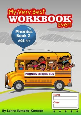 My Very Best Workbook Ever: Phonics Book: Age 4+ - My Best Workbook Ever (Paperback)