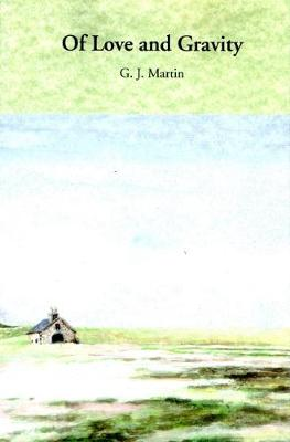 Of Love and Gravity (Paperback)