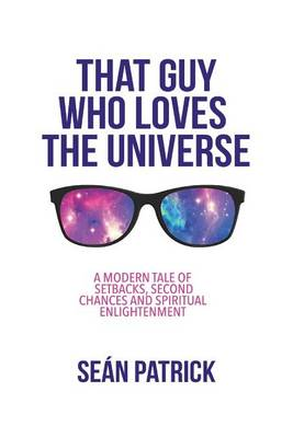 That Guy Who Loves the Universe (Paperback)
