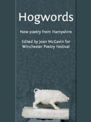 Hogwords: New Poetry from Hampshire (Paperback)