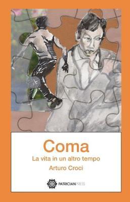 Coma: La vita in un altro tempo (Paperback)