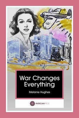 War Changes Everything (Paperback)