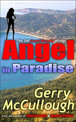 Angel in Paradise: the 2nd angel Murphy thriller - Angel Murphy Thriller Series 3 (Paperback)