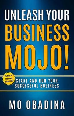 Unleash Your Business Mojo! (Paperback)