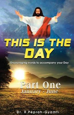 This Is the Day: Encouraging Words to Accompay Your Day (Paperback)
