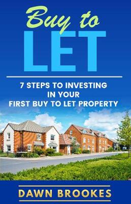 Buy to Let: 7 steps to successful investing (Paperback)