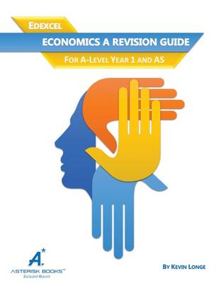 Edexcel Economics Revision Guide: For A-Level Year 1 and AS (Paperback)