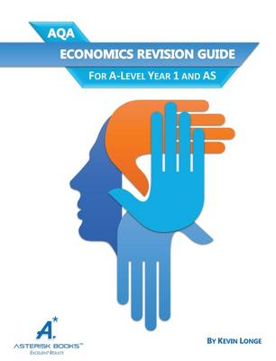 AQA Economics Revision Guide: For A-Level Year 1 and AS (Paperback)