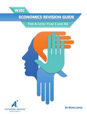 WJEC / Eduqas Economics Revision Guide: For A-Level Year 1 and AS (Paperback)