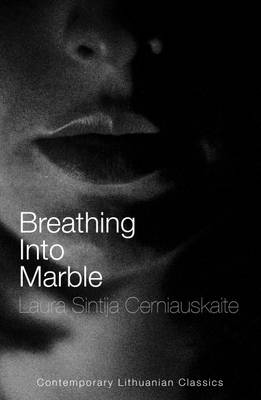 Breathing into Marble (Paperback)