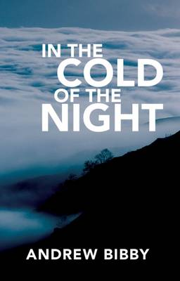 In the Cold of the Night: Crime ... in the High Lake District Fells (Paperback)