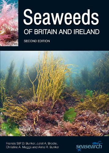 Seaweeds of Britain and Ireland - Second Edition (Paperback)