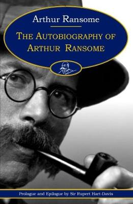 The Autobiography of Arthur Ransome (Paperback)
