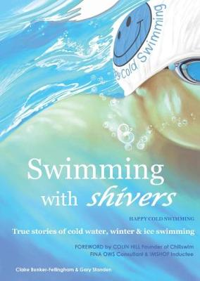Swimming with Shivers: Happy Cold Swimming (Paperback)