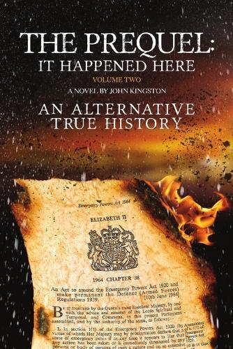 The Prequel - It Happened Here - Vol II (Paperback)