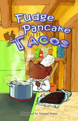 Fudge Pancake Tacos - Elliot and Gina (Paperback)
