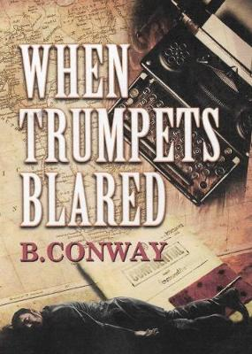 When Trumpets Blared (Paperback)