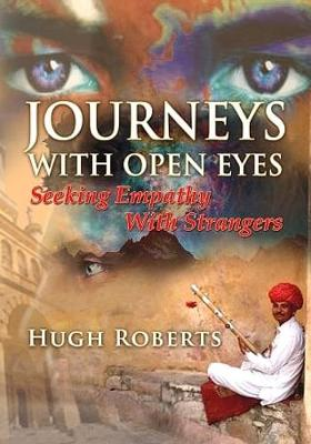 Journeys with Open Eyes: Seeking Empathy with Strangers (Paperback)