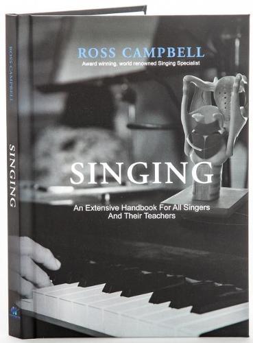 Singing - An Extensive Handbook for All Singers and Their Teachers (Hardback)