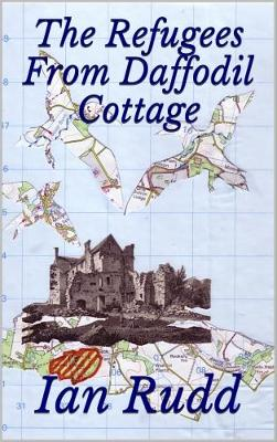 The Refugees from Daffodil Cottage (Paperback)