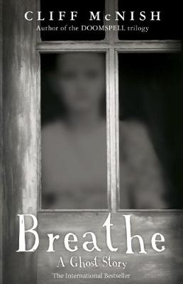 Breathe: A Ghost Story (Paperback)