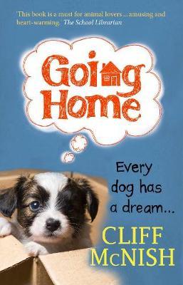 Going Home: Every Dog has a Dream (Paperback)