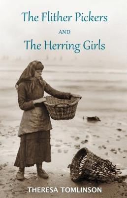 The Flither Pickers and the Herring Girls (Paperback)