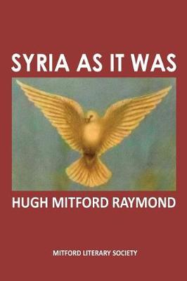 Syria as it Was - Middle East as it Was 1 (Paperback)