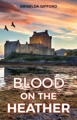 Blood on the Heather (Paperback)