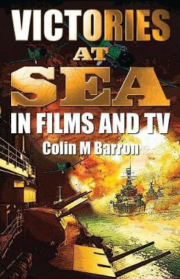 Victories at Sea: In Films and TV (Paperback)