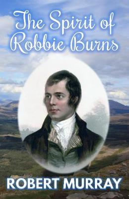 The Spirit of Robbie Burns (Paperback)