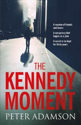 The Kennedy Moment (Hardback)